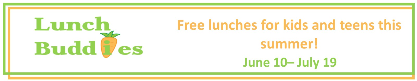 Lunch buddies-lunches for kids and teens June 10-July 19